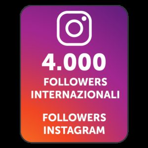 4000 FOLLOWERS INSTAGRAM INTERNAZIONALI