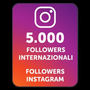 5000 FOLLOWERS INSTAGRAM INTERNAZIONALI