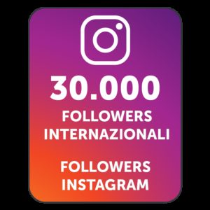 30.000 FOLLOWERS INSTAGRAM INTERNAZIONALI