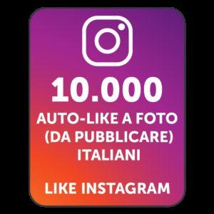 10.000 AUTOLIKE INSTAGRAM ITALIANI